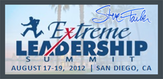 Extreme Leadership Aug 17-19, 2012 San Diego, CA